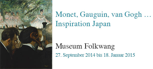 Monet, Gauguin van Gogh ... Inspiration Japan. Museum Folkwang 2014